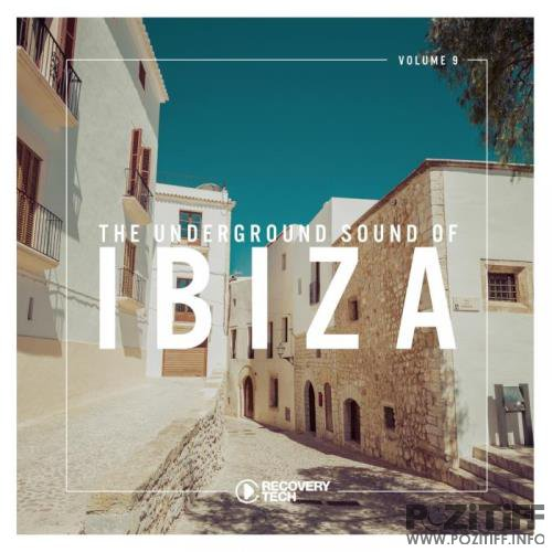 The Underground Sound of Ibiza, Vol. 9 (2019)