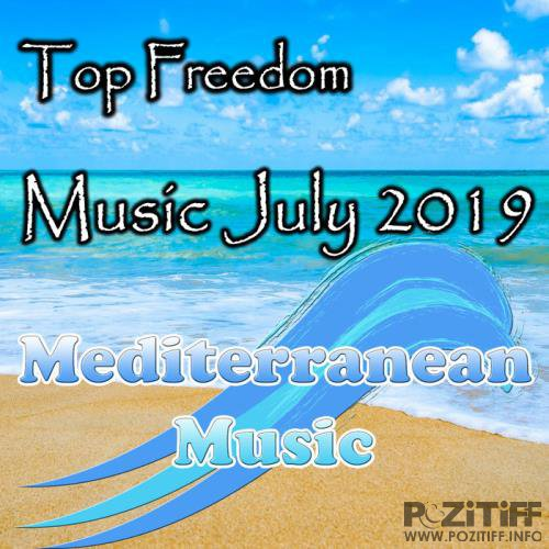Top Freedom Music July 2019 (2019)