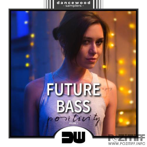 Future Bass, Vol. 1 (Positivity) (2019)