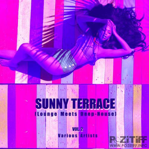 Sunny Terrace (Lounge Meets Deep House), Vol. 2 (2019)