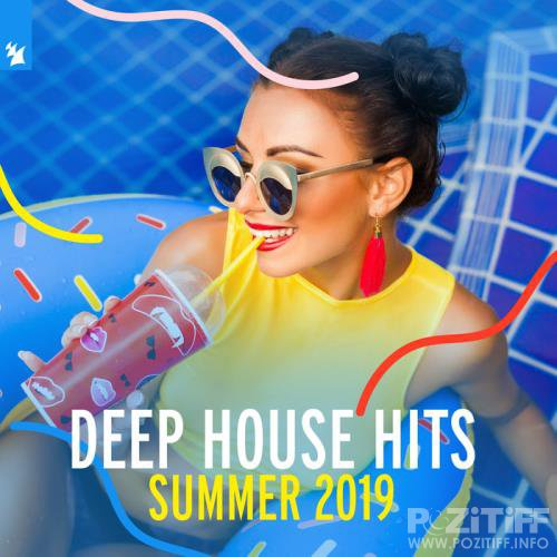 Armada Music B.V. - Deep House Hits Summer 2019 (2019)