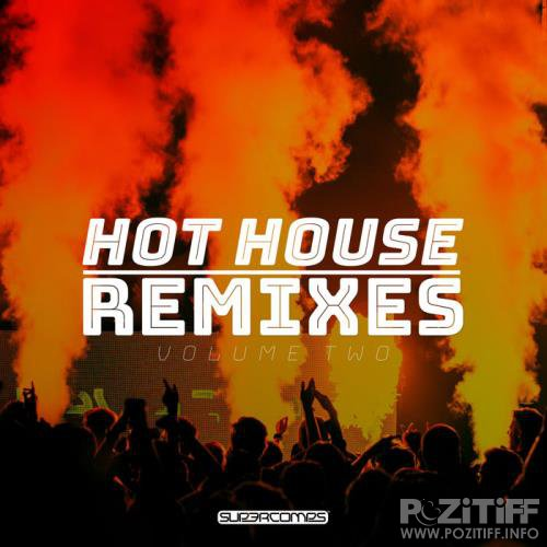 Hot House Remixes Vol. 2 (2019)