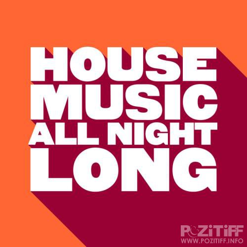 House Music All Night Long (2019)