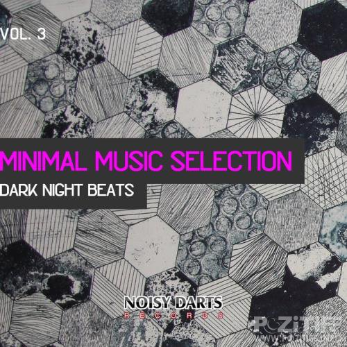 Minimal Music Selection, Vol. 3 (Dark Night Beats) (2019)