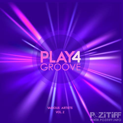 Play For Groove, Vol. 2 (2019)