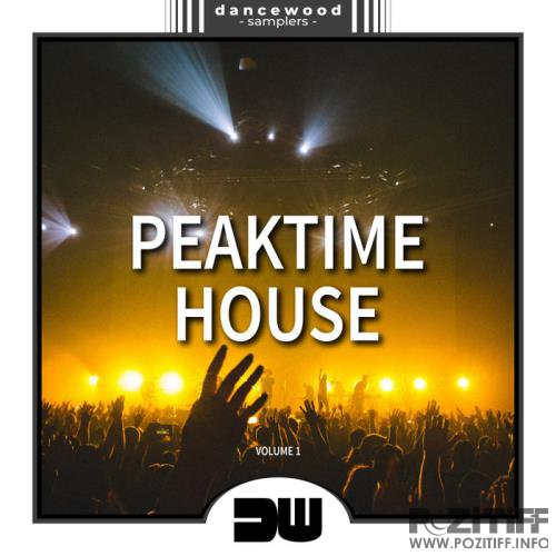Dancewood Samplers - Peaktime House, Vol. 1 (2019)