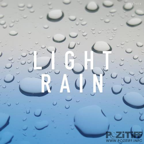 Rain Sounds - Light Rain (2019)