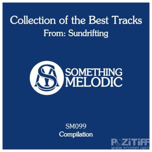 Sundrifting - Collection of the Best Tracks From Sundrifting (2019)