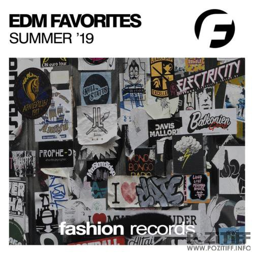 Fashion Music - Edm Favorites Summer '19 (2019)