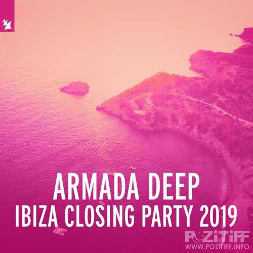 Armada Deep - Ibiza Closing Party 2019 (2019) FLAC