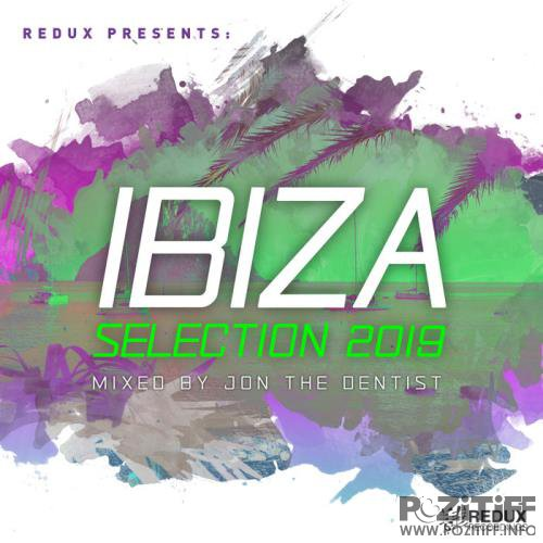 Redux Ibiza Selection 2019 (Mixed By Jon the Dentist) (2019)