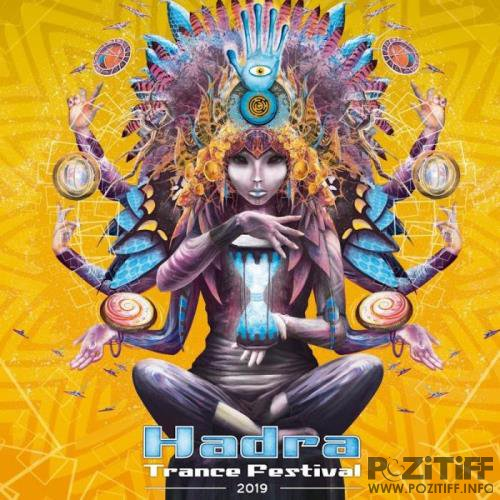 Hadra Trance Festival 2019 (Compiled by Hadra Crew) (2019)