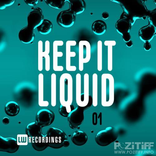 Keep It Liquid, Vol. 01 (2019)