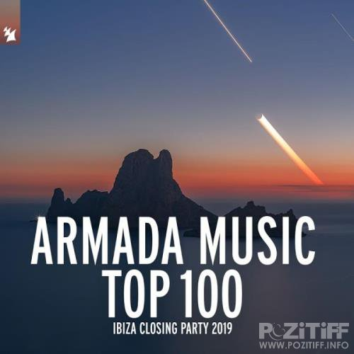Armada Music Top 100 - Ibiza Closing Party 2019 (2019)