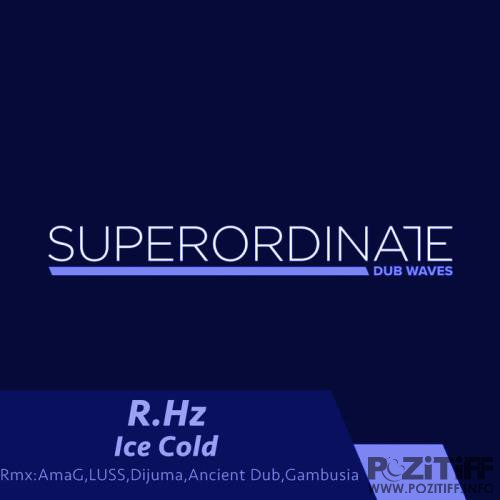 R Hz - Ice Cold (The Remixes) (2019)
