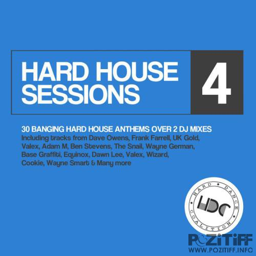 Hard Dance Coalition - Hard House Sessions, Vol. 4 (2019)