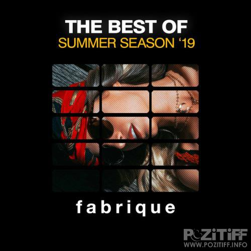 Fabrique Recordings: The Best Of Summer Season '19 (2019)