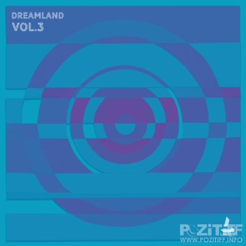 Dreamland Vol 3 (2019)