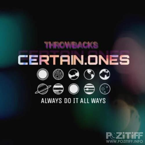 Certain.Ones - Throwbacks (2019)