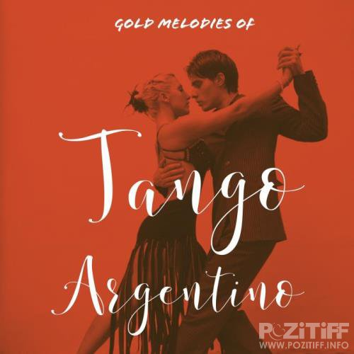 Gold Melodies Of Tango Argentino (2019)