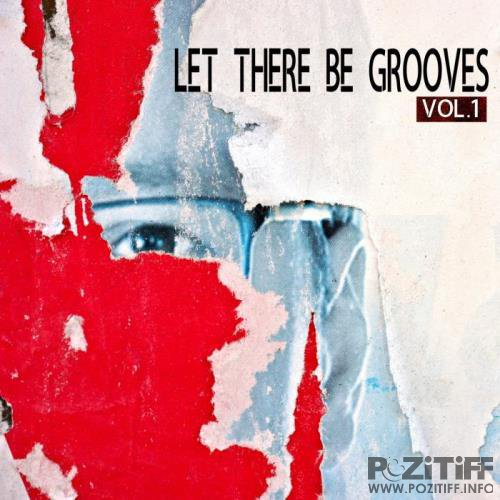 Let There Be Grooves, Vol. 1 (2019)