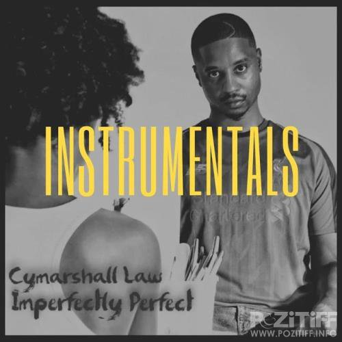 Cymarshall Law - Imperfectly Perfect Instrumentals (2019)