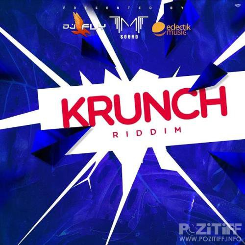 DJ Fly - Krunch Riddim (2019)