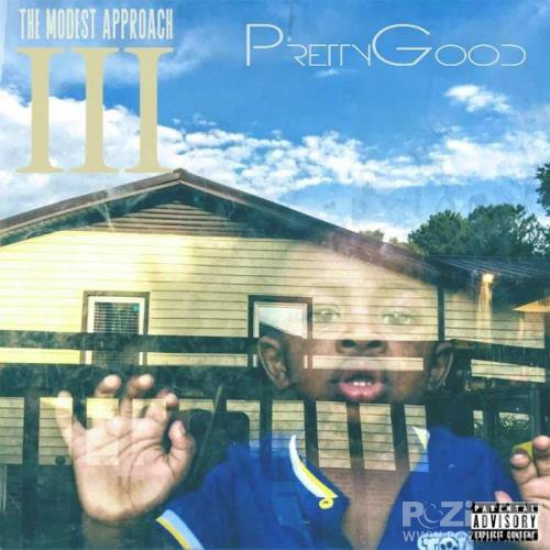 PrettyGood - The Modest Approach 3 (2019)