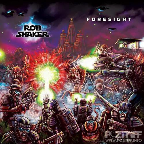 Rob Shaker - Foresight (2019)