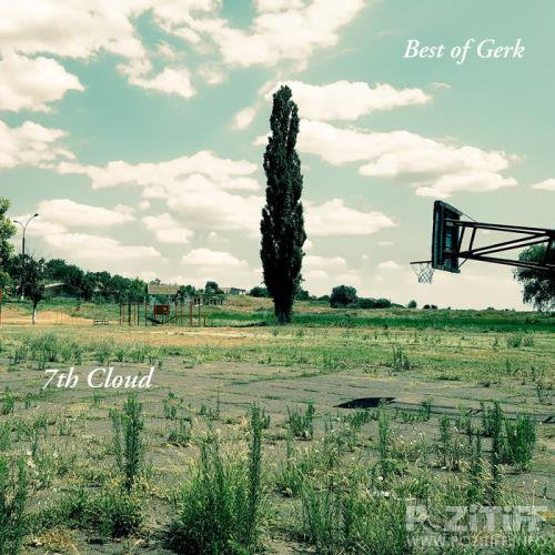 7th Cloud: Viktor Gerk - Best of Gerk (2019)