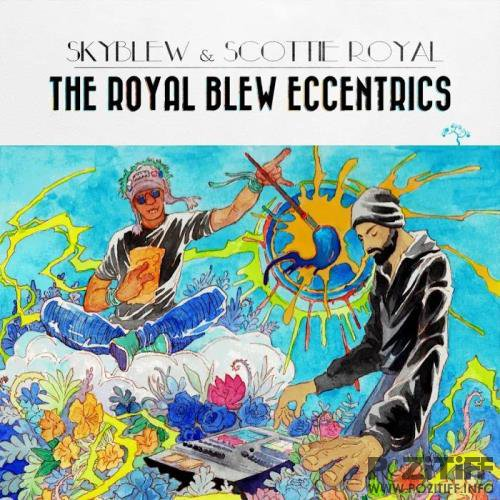 SkyBlew - The Royal Blew Eccentrics (2019)