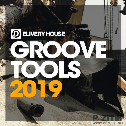 Delivery House - Groove Tools 2019 (2019)