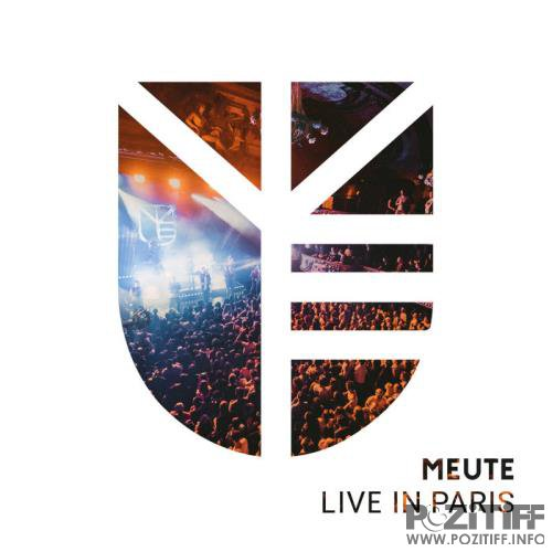 MEUTE - Live in Paris (2019)
