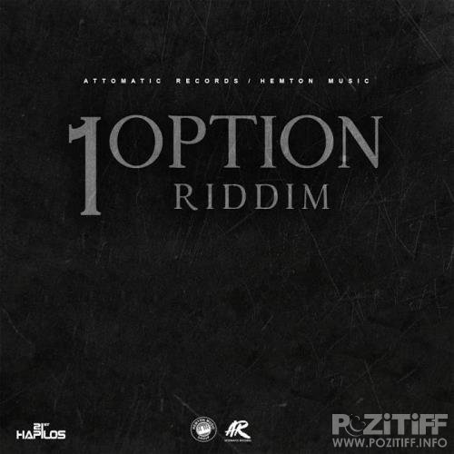 1Option Riddim (2019)