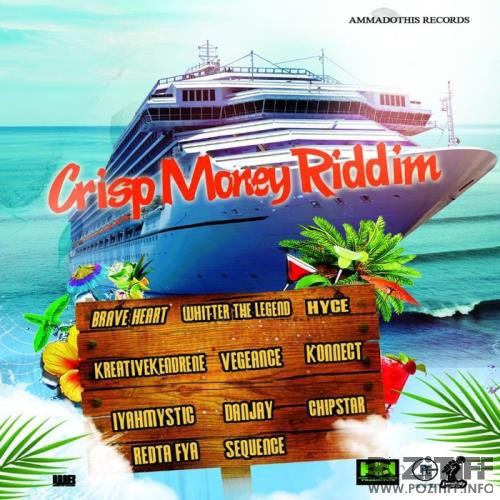 Crisp Money Riddim (2019)