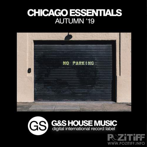 G&S House Music - Chicago Essentials (Autumn '19) (2019)