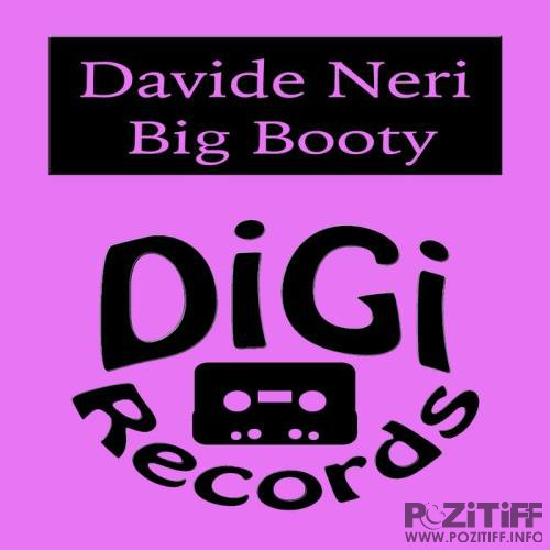 Davide Neri - Big Booty (2019)