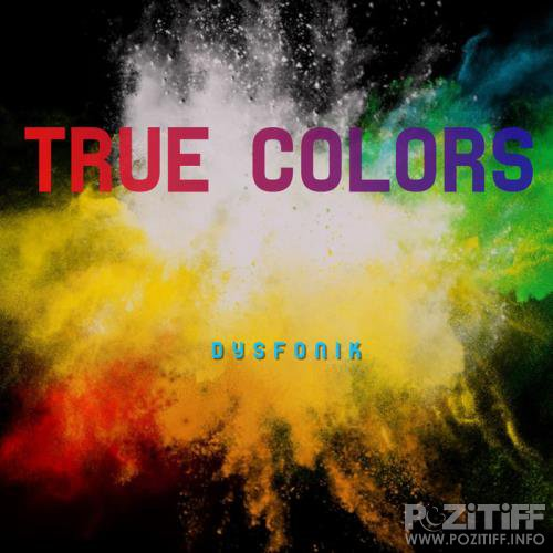 DysFoniK - True Colors (2019)