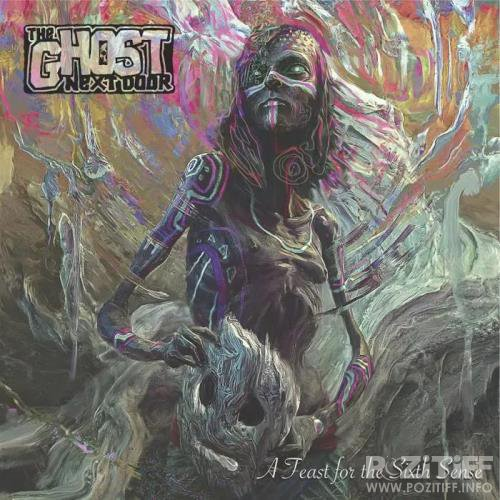 The Ghost Next Door - A Feast For The Sixth Sense (2019)