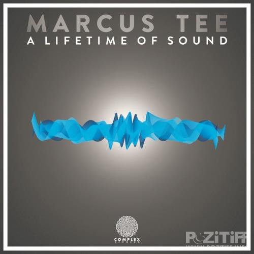 Marcus Tee - A Lifetime Of Sound (2019)