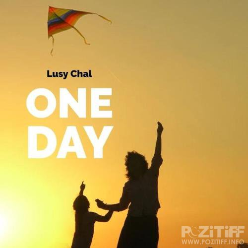 Lusy Chal - One Day 2019)