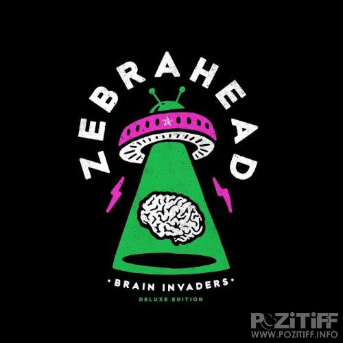 zebrahead - Brain Invaders (Deluxe Edition) (2019)