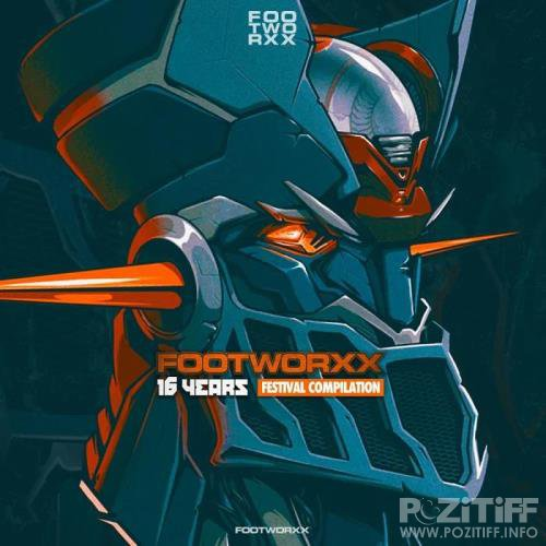 Footworxx 16 Years (Festival Compilation) (2019)