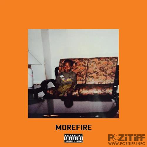 Tiggs Da Author - MOREFIRE (2019)