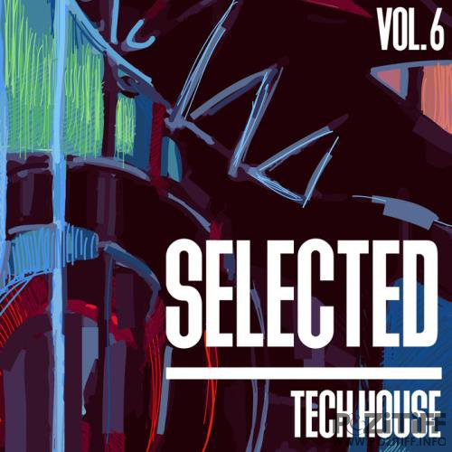Selected Tech House, Vol. 6 (2019)