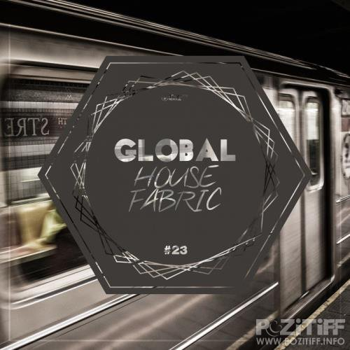 Global House Fabric, Part. 23 (2019)