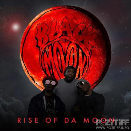Black Moon - Rise of Da Moon (2019)