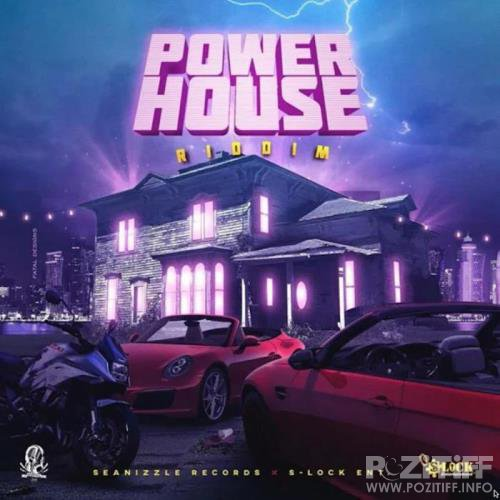 Power House Riddim (2019)