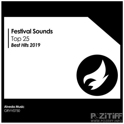 Festival Sounds: Top 25, Best Hits 2019 (2019)