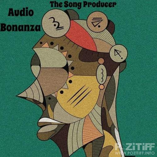 Audio Bonanza - The Song Producer (2019)